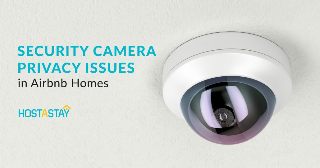 Security Camera Privacy Issues in Airbnb Homes